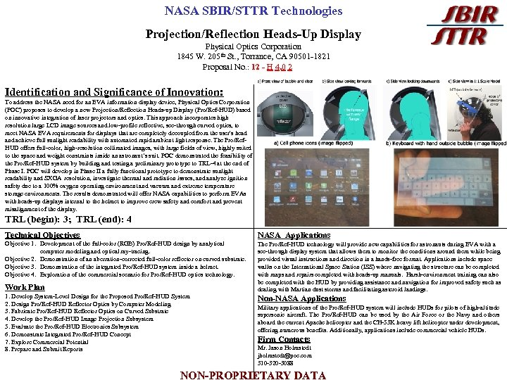 NASA SBIR/STTR Technologies Projection/Reflection Heads-Up Display Physical Optics Corporation 1845 W. 205 th St.