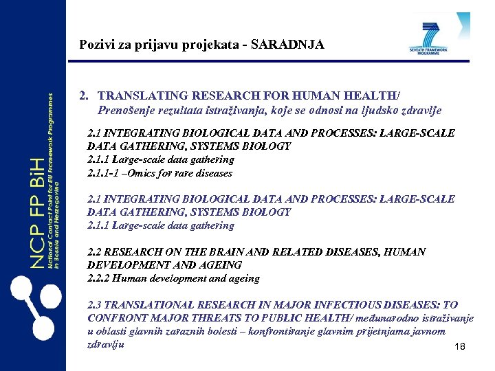 Pozivi za prijavu projekata - SARADNJA 2. TRANSLATING RESEARCH FOR HUMAN HEALTH/ Prenošenje rezultata