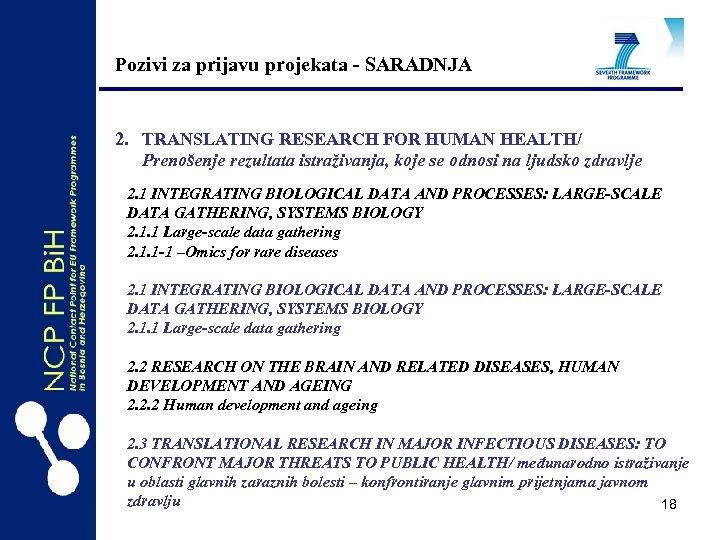 Pozivi za prijavu projekata - SARADNJA 2. TRANSLATING RESEARCH FOR HUMAN HEALTH/ Prenošenje rezultata