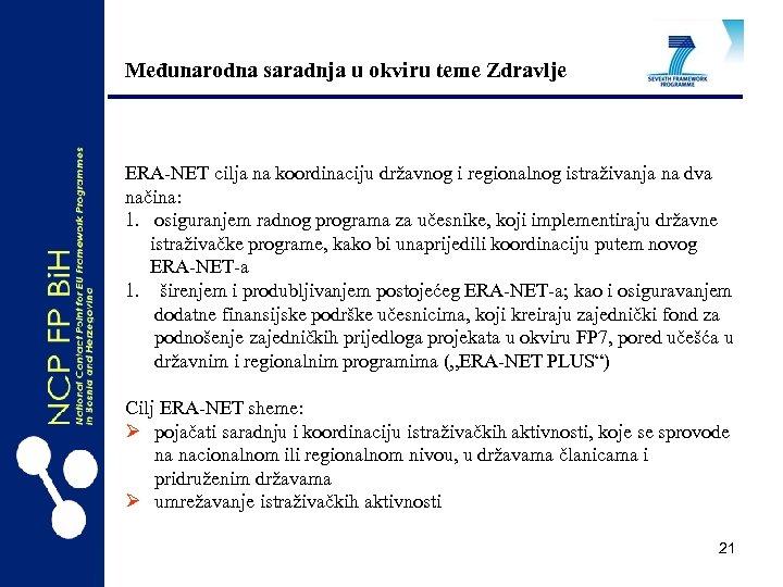 Međunarodna saradnja u okviru teme Zdravlje ERA-NET cilja na koordinaciju državnog i regionalnog istraživanja
