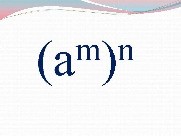 m)n (a