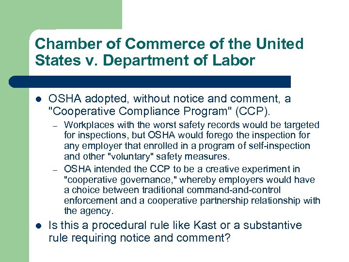 Chamber of Commerce of the United States v. Department of Labor l OSHA adopted,