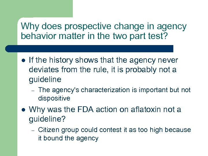 Why does prospective change in agency behavior matter in the two part test? l
