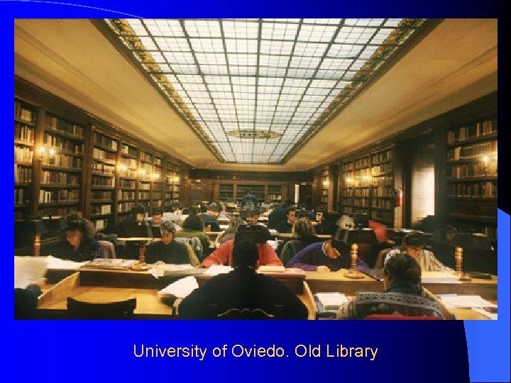 University of Oviedo. Old Library