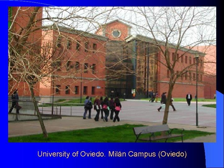 University of Oviedo. Milán Campus (Oviedo)