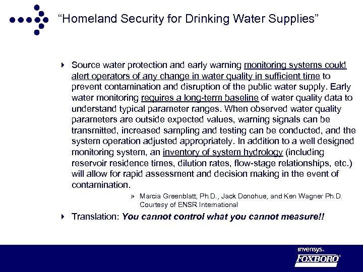 """""""Homeland Security for Drinking Water Supplies"""" 4 Source water protection and early warning monitoring"""