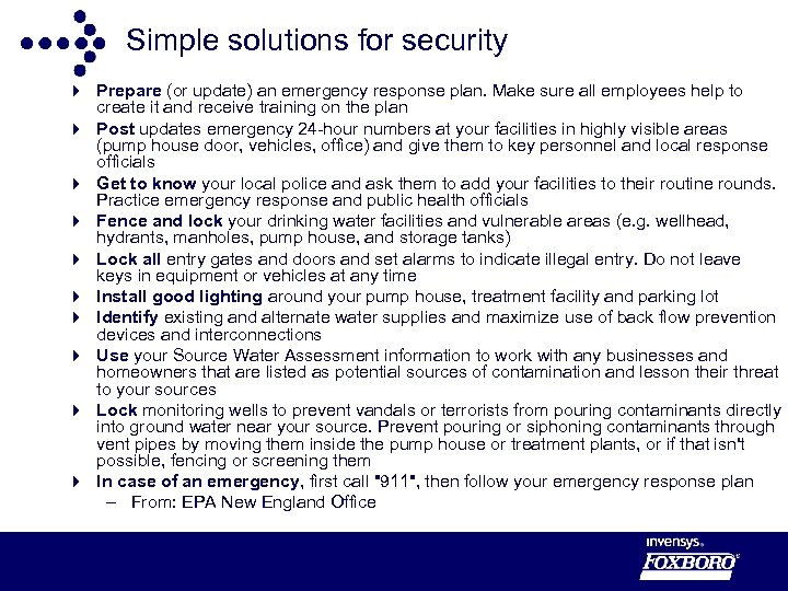 Simple solutions for security 4 Prepare (or update) an emergency response plan. Make sure