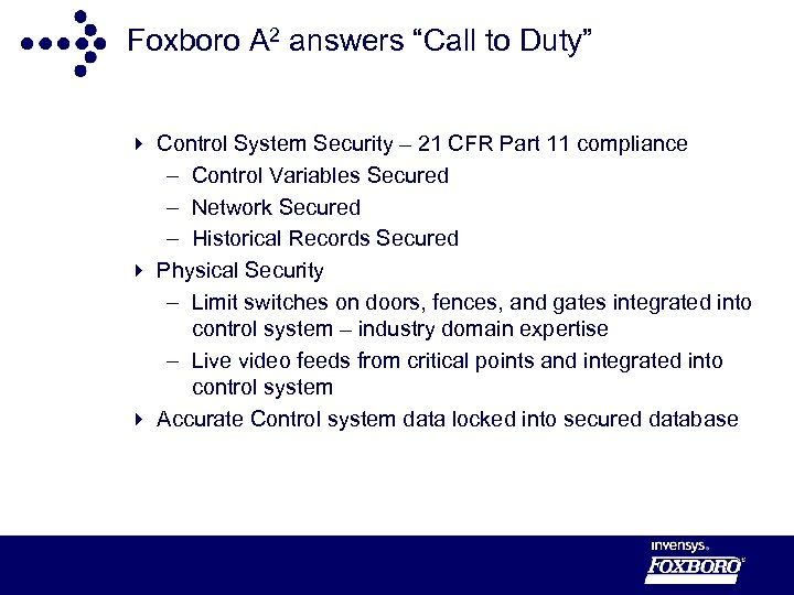 """Foxboro A 2 answers """"Call to Duty"""" 4 Control System Security – 21 CFR"""