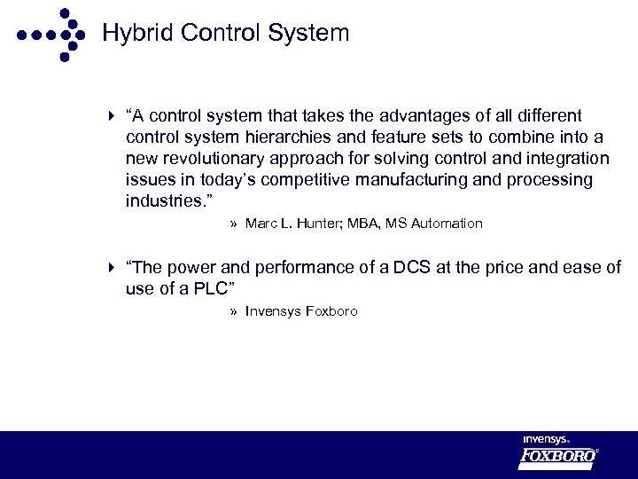 """Hybrid Control System 4 """"A control system that takes the advantages of all different"""
