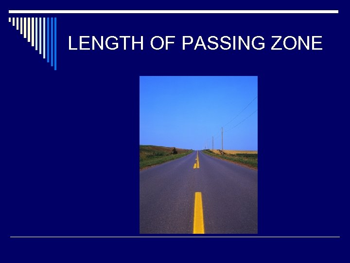 LENGTH OF PASSING ZONE