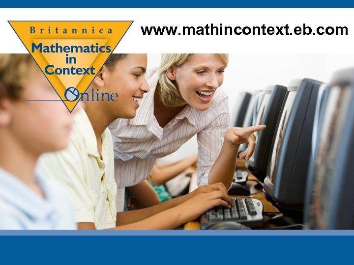 www. mathincontext. eb. com