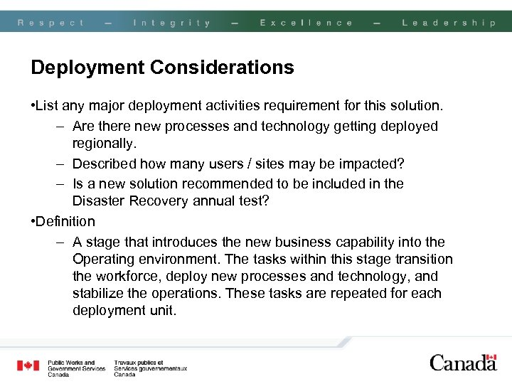 Deployment Considerations • List any major deployment activities requirement for this solution. – Are