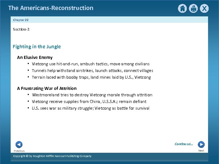 The Americans-Reconstruction Chapter 22 Section-2 Fighting in the Jungle An Elusive Enemy • Vietcong