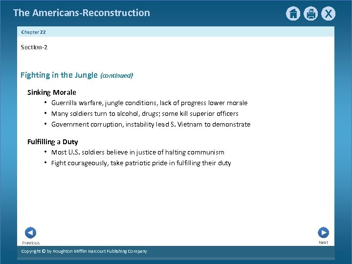The Americans-Reconstruction Chapter 22 Section-2 Fighting in the Jungle {continued} Sinking Morale • Guerrilla
