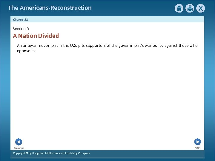 The Americans-Reconstruction Chapter 22 Section-3 A Nation Divided An antiwar movement in the U.