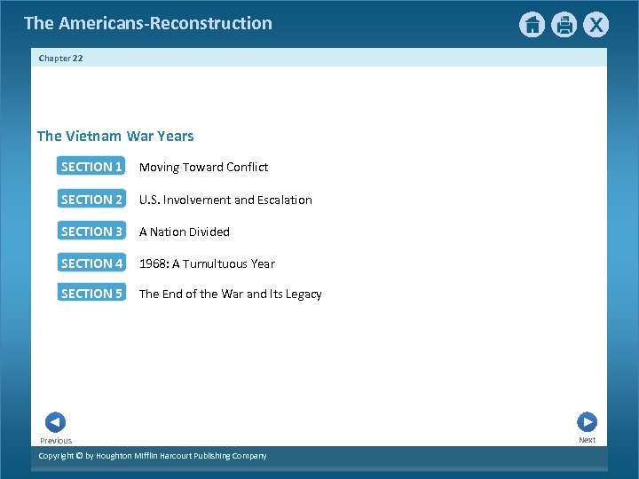 The Americans-Reconstruction Chapter 22 The Vietnam War Years SECTION 1 Moving Toward Conflict SECTION