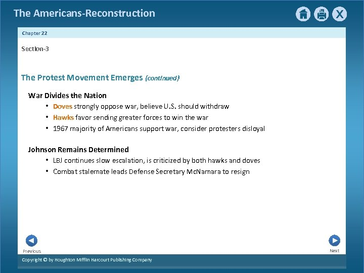 The Americans-Reconstruction Chapter 22 Section-3 The Protest Movement Emerges {continued} War Divides the Nation