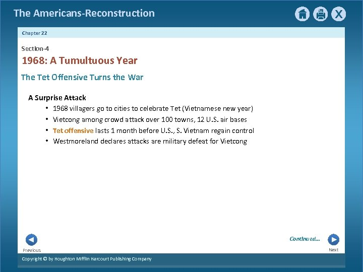 The Americans-Reconstruction Chapter 22 Section-4 1968: A Tumultuous Year The Tet Offensive Turns the