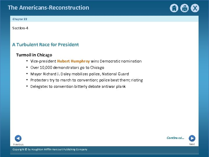 The Americans-Reconstruction Chapter 22 Section-4 A Turbulent Race for President Turmoil in Chicago •