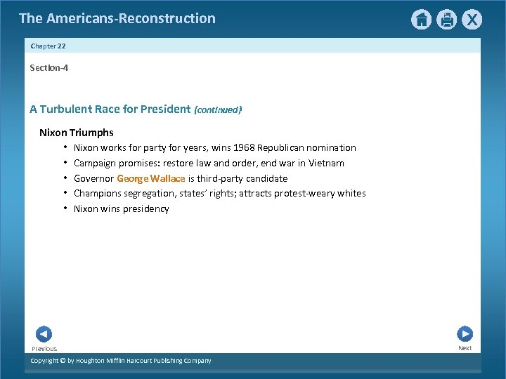 The Americans-Reconstruction Chapter 22 Section-4 A Turbulent Race for President {continued} Nixon Triumphs •