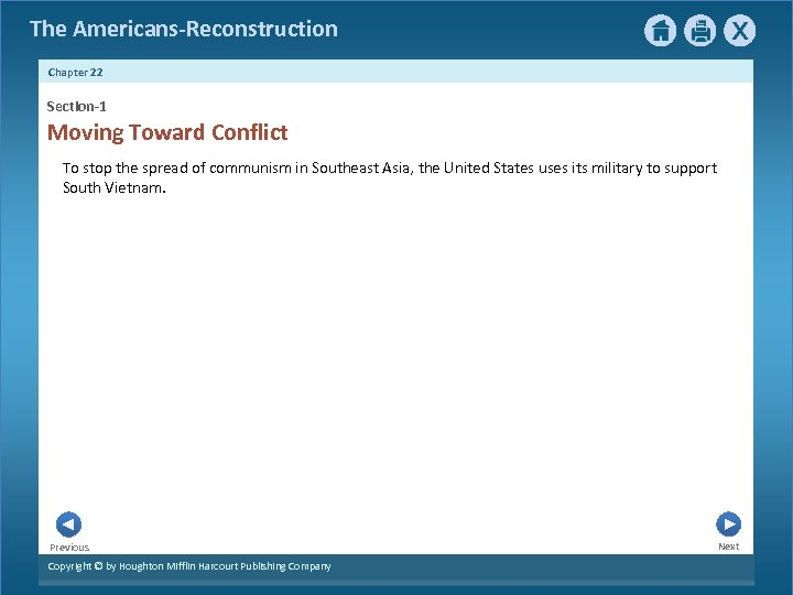 The Americans-Reconstruction Chapter 22 Section-1 Moving Toward Conflict To stop the spread of communism