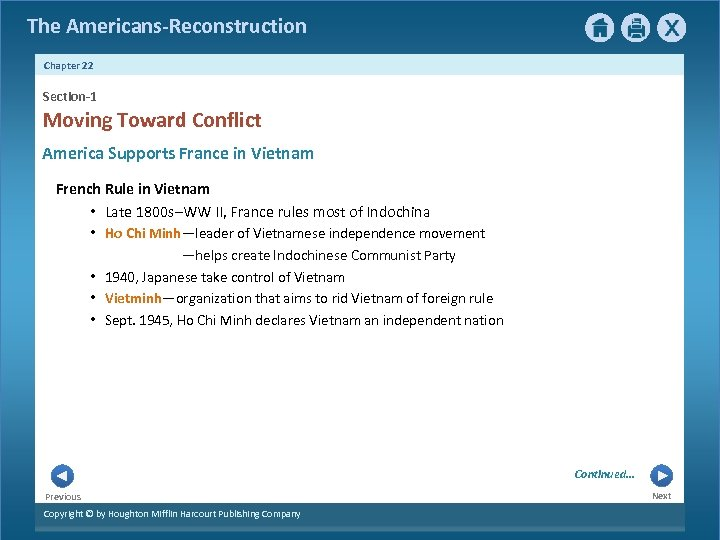 The Americans-Reconstruction Chapter 22 Section-1 Moving Toward Conflict America Supports France in Vietnam French