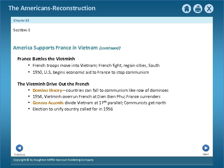 The Americans-Reconstruction Chapter 22 Section-1 America Supports France in Vietnam {continued} France Battles the