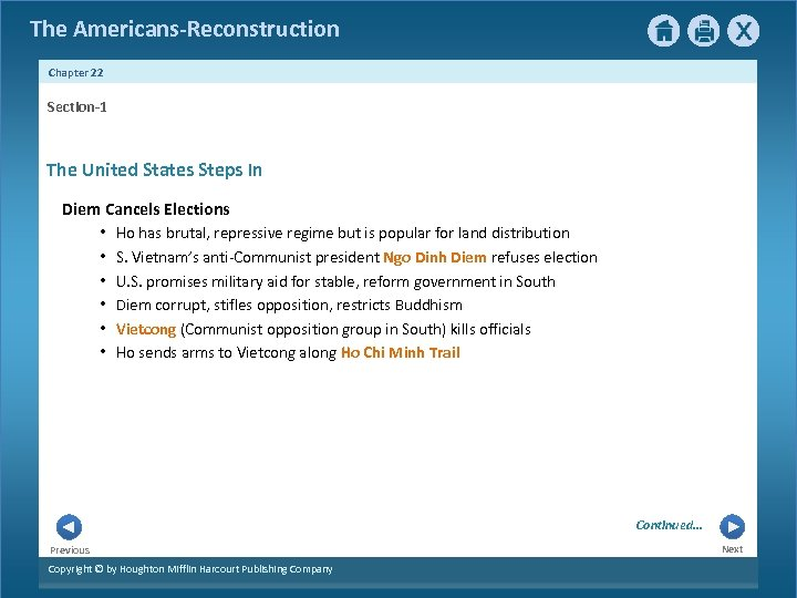 The Americans-Reconstruction Chapter 22 Section-1 The United States Steps In Diem Cancels Elections •