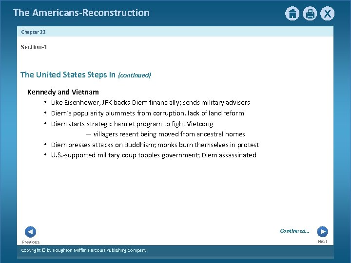 The Americans-Reconstruction Chapter 22 Section-1 The United States Steps In {continued} Kennedy and Vietnam