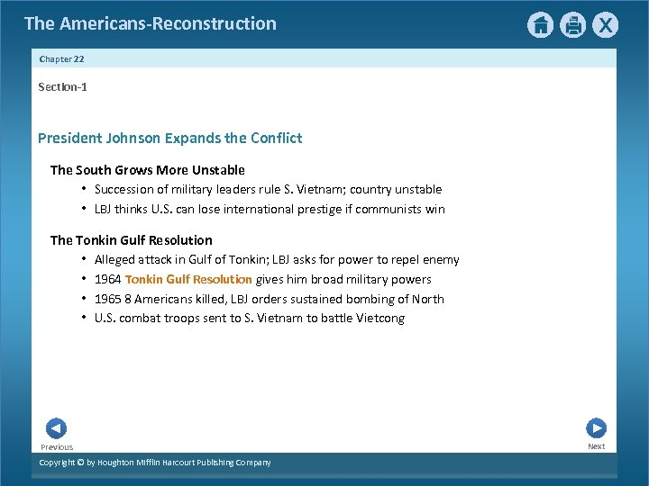 The Americans-Reconstruction Chapter 22 Section-1 President Johnson Expands the Conflict The South Grows More