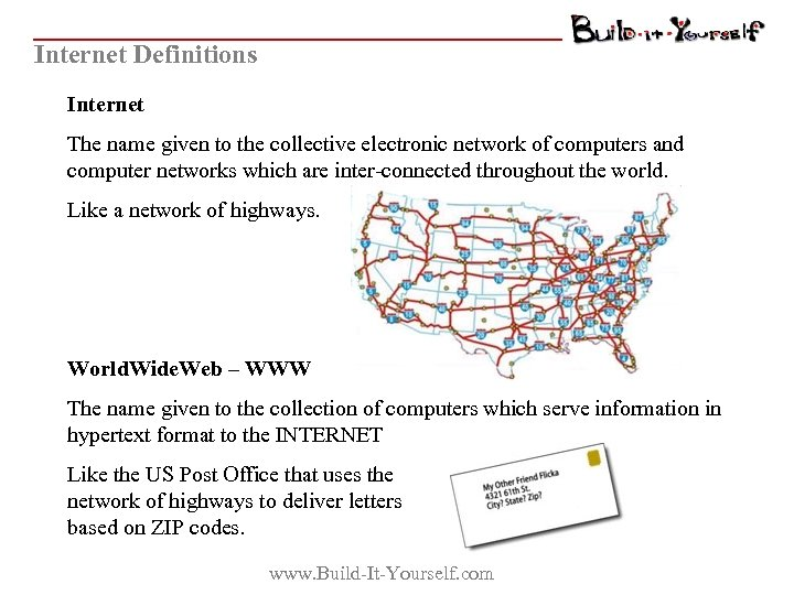 Internet Definitions Internet The name given to the collective electronic network of computers and