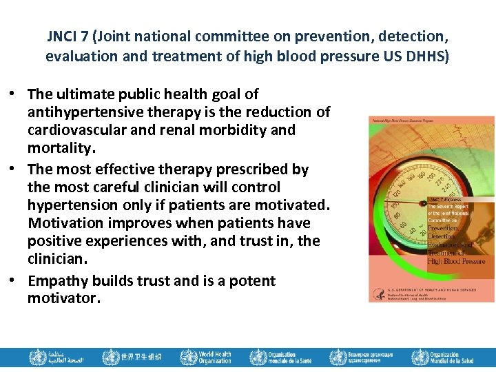 JNCI 7 (Joint national committee on prevention, detection, evaluation and treatment of high blood