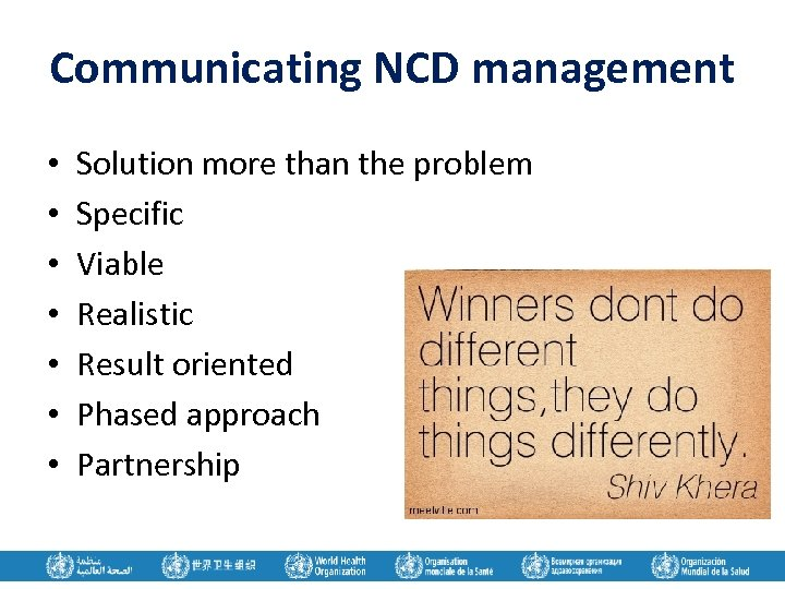 Communicating NCD management • • Solution more than the problem Specific Viable Realistic Result