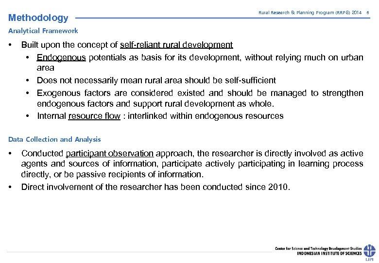 Methodology Rural Research & Planning Program (RRPG) 2014 Analytical Framework • Built upon the