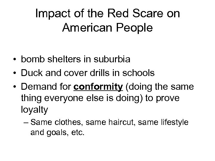 Impact of the Red Scare on American People • bomb shelters in suburbia •