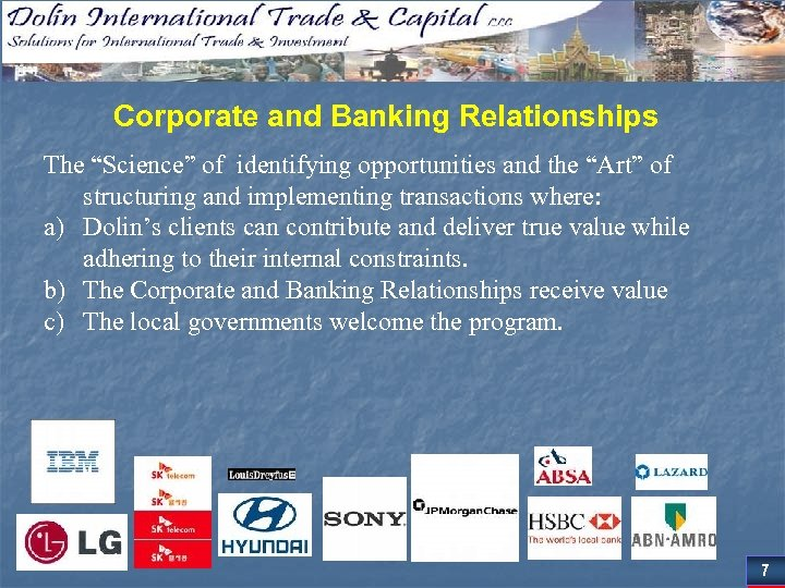 """Corporate and Banking Relationships The """"Science"""" of identifying opportunities and the """"Art"""" of structuring"""