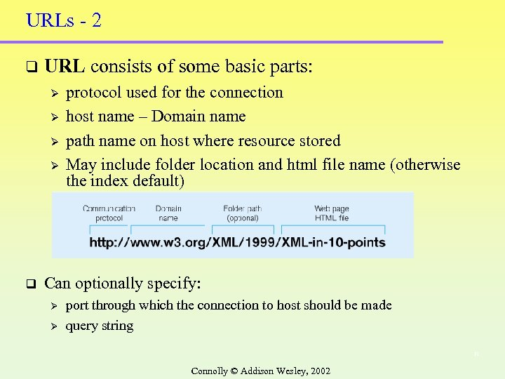 URLs - 2 q URL consists of some basic parts: Ø Ø q protocol