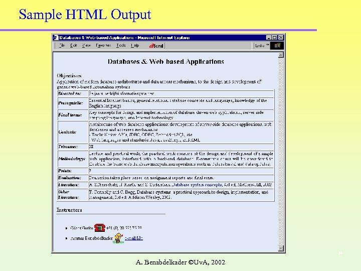Sample HTML Output 34 A. Benabdelkader ©Uv. A, 2002