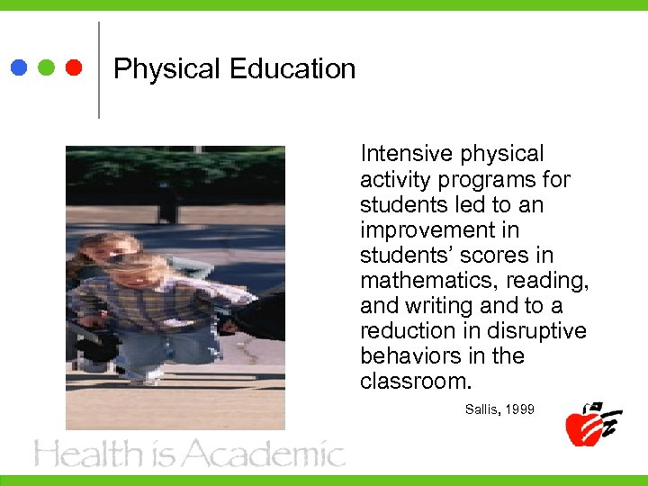 Physical Education Intensive physical activity programs for students led to an improvement in students'