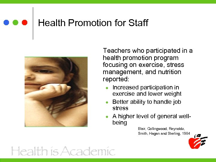 Health Promotion for Staff Teachers who participated in a health promotion program focusing on