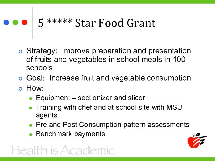 5 ***** Star Food Grant Strategy: Improve preparation and presentation of fruits and vegetables