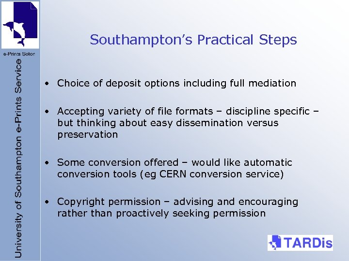 Southampton's Practical Steps • Choice of deposit options including full mediation • Accepting variety
