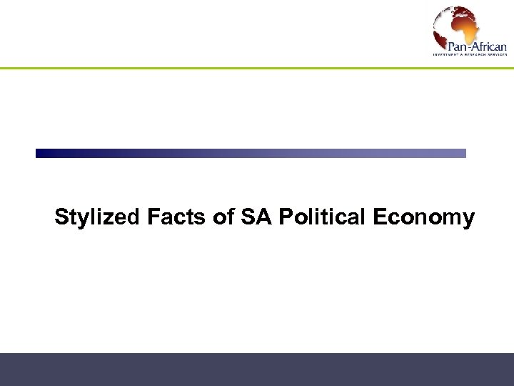 SA Political Economy Stylized Facts of