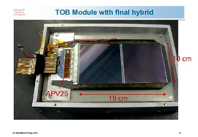 TOB Module with final hybrid 10 cm APV 25 US CMS/MDN/19 May 2001 19