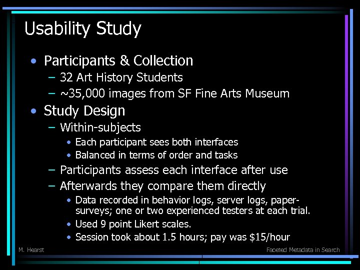 Usability Study • Participants & Collection – 32 Art History Students – ~35, 000
