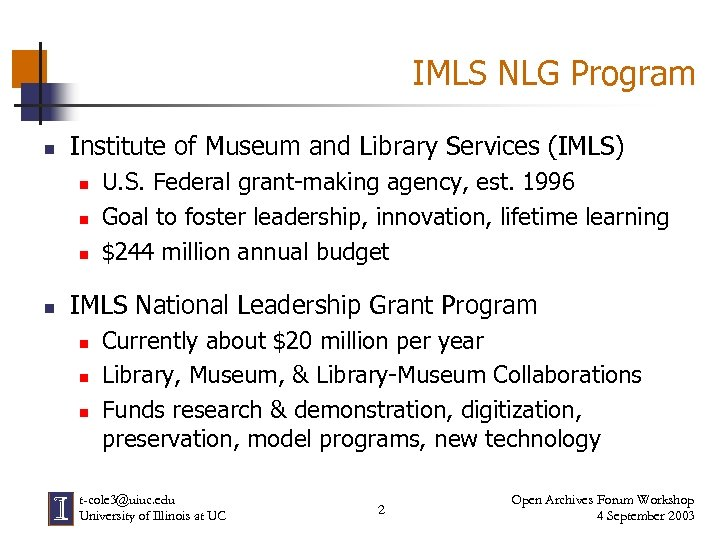 IMLS NLG Program n Institute of Museum and Library Services (IMLS) n n U.