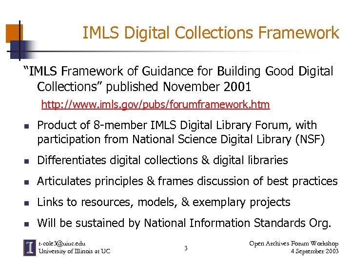 "IMLS Digital Collections Framework ""IMLS Framework of Guidance for Building Good Digital Collections"" published"