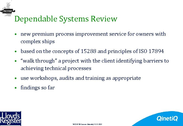 20 Dependable Systems Review • new premium process improvement service for owners with complex
