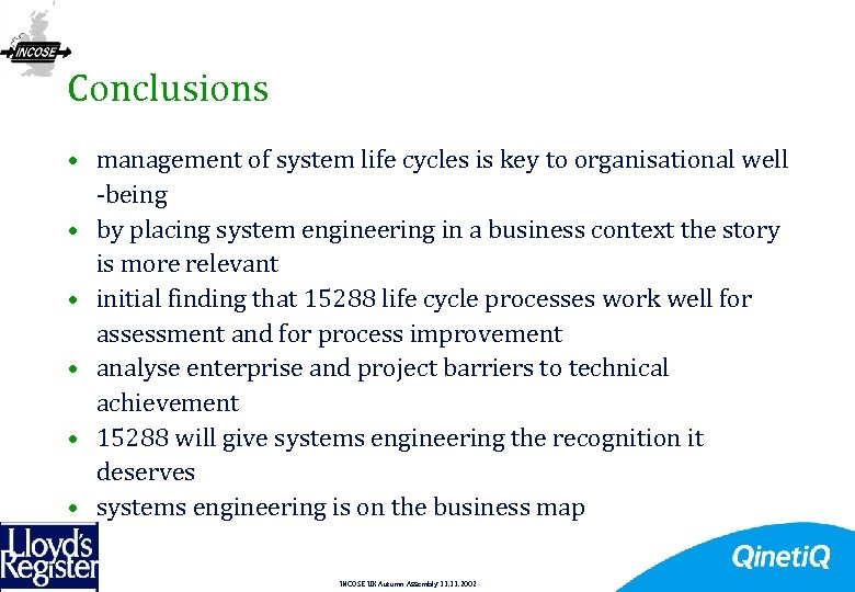 21 Conclusions • management of system life cycles is key to organisational well -being