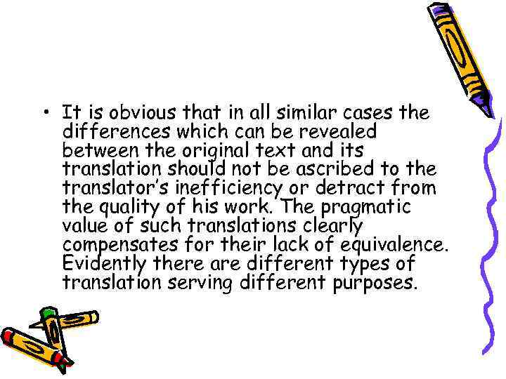 • It is obvious that in all similar cases the differences which can